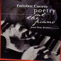 Frederic Chopin: Poetry at the Piano