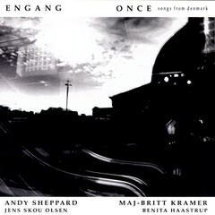 Engang - Once - Songs From Denmark