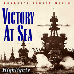 Reader's Digest Music: Victory At Sea (Highlights)