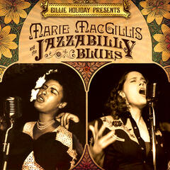 Billie Holiday Presents Marie MacGillis and The Jazzabilly Blues