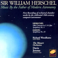 Sir William Herschel - Music By The Father Of Modern Astronomy