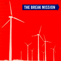 The Break Mission