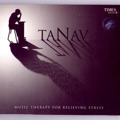 Tanav - Music Therapy for Relieving Stress