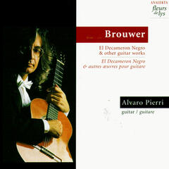 Brouwer: El Decameron Negro & other guitar works