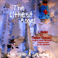 The Littlest Angel The Littles Snowman