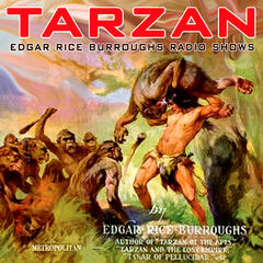 The Edgar Rice Burroughs Radio Shows