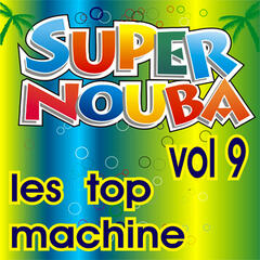 Super Nouba Vol. 9