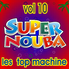 Super Nouba Vol. 10