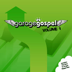 Garage Gospel Volume 1