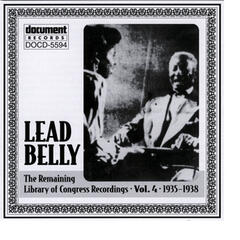 Leadbelly ARC & Library of Congress Recordings Vol. 4 (1935-1938)