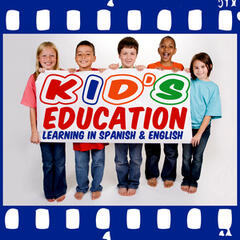 Kid's Education - Learning In Spanish & English