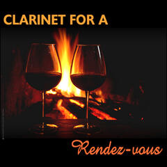Clarinet For A Rendez-Vous