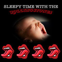 Sleepy Time With The Rolling Stones