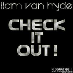 Liam Van Hyde - Check it out !