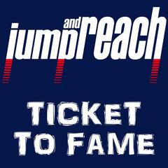 Ticket To Fame (jumpandreach theme)