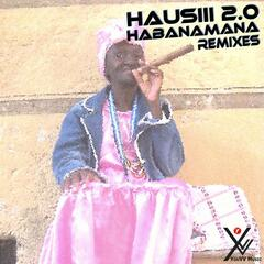 Habanamana Remixes