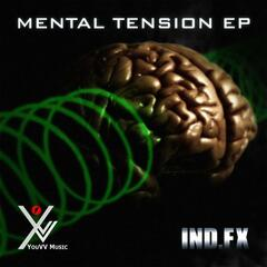 Mental Tension EP