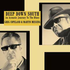 Deep Down South, An Acoustic Journey To The Blues