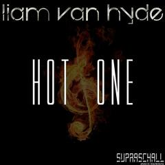 Liam Van Hyde - Hot One (Original)