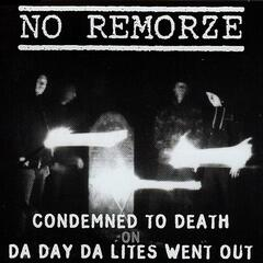 CONDEMNED TO DEATH ON DA DAY DA LITES WENT OUT