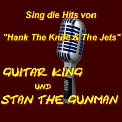 Sing die Hits von Hank The Knife & The Jets
