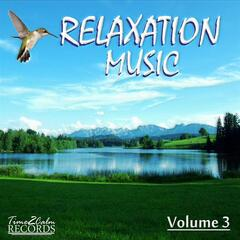 Relaxation Music - Volume 3