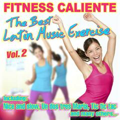Fitness Caliente Vol. 2 - The Best Latin Music Exercise