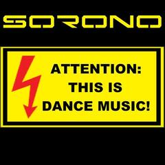 Attention: This Is Dance Music!