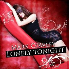 Mark Cowley - Lonely tonight