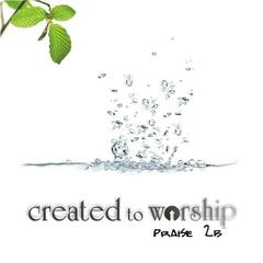 Created to worship