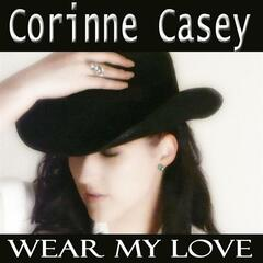 Corinne Casey - Wear my love