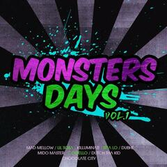 Monsters days vol.1