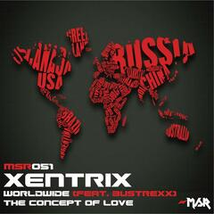 Worldwide (Feat. Bustrexx)/The Concept Of Love