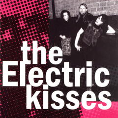 The Electric Kisses