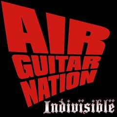 Indivisible (Theme from Air Guitar Nation)