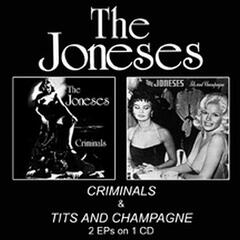 Criminals / Tits and Champagne
