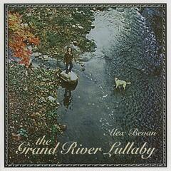 The Grand River Lullaby
