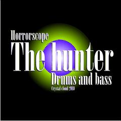 Horrorscope THE HUNTER drum and bass