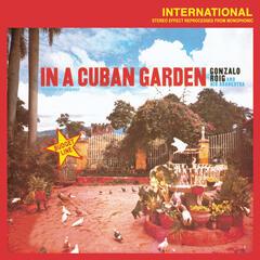 In A Cuban Garden