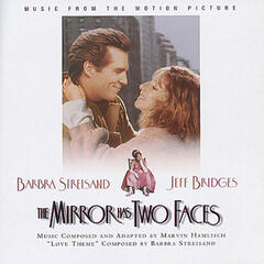 THE MIRROR HAS TWO FACES - Music From The Motion Picture