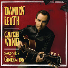 Catch The Wind: Songs Of A Generation