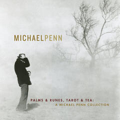 Palms & Runes, Tarot & Tea: A Michael Penn Collection