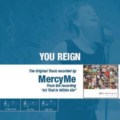 You Reign - The Original Accompaniment Track as Performed by MercyMe