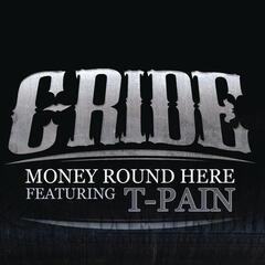 Money Round Here