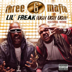 Lil' Freak (Ugh Ugh Ugh) (Explicit Album Version featuring Webbie)