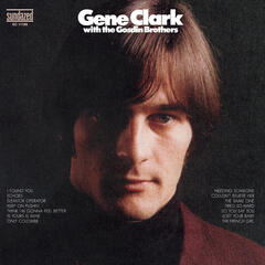 Gene Clark With The Gosdin Brothers + bonus tracks