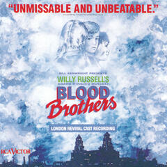 Blood Brothers (New London Cast Recording (1988))