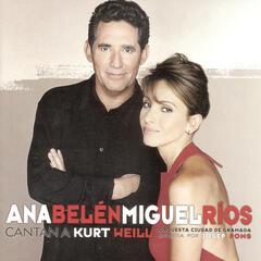 Ana Belén Y Miguel Rios Cantan A Kurt Weill