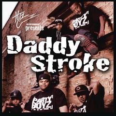 Daddy Stroke (Explicit Version)