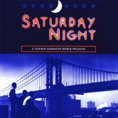 Saturday Night - World Premiere Recording
